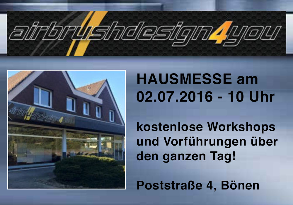 Hausmesse bei AirbrushDesign4you.de in Bönen
