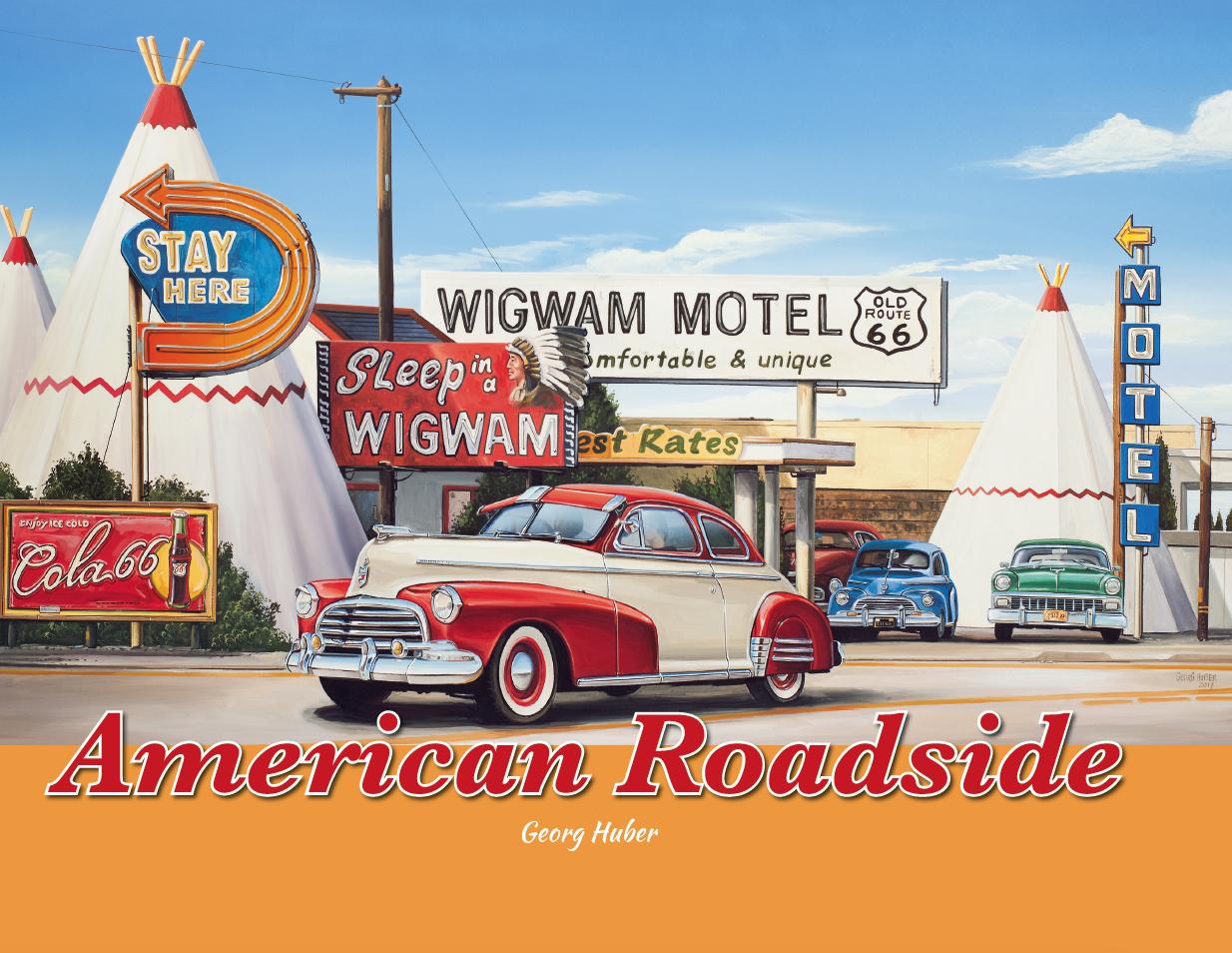 American Roadside: Neue bebilderte USA-Tour mit Georg Huber