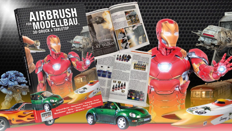 Neues Ideen- und Anleitungsbuch: Airbrush für Modellbau, 3D-Druck & Tabletop