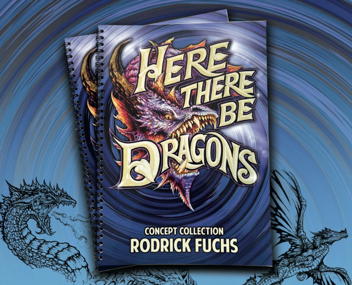 Here There Be Dragons: Concept Art von Rodrick Fuchs als Bildband und Referenzsammlung